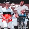Slide (feat. Mo3) - Single album lyrics, reviews, download