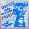 Inside Friend (feat. John Mayer) - Single album lyrics, reviews, download