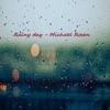 Rainy Day by Michael Rosen album lyrics
