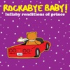 Lullaby Renditions of Prince album lyrics, reviews, download