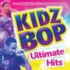 Kidz Bop Ultimate Hits album lyrics, reviews, download