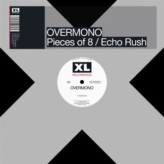 Pieces of 8 / Echo Rush - Single by Overmono album reviews, ratings, credits
