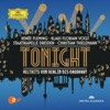 Tonight - Welthits von Berlin bis Broadway (Live) album lyrics, reviews, download