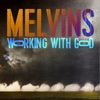 Working with God by Melvins album lyrics