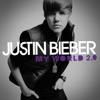 My World 2.0 (Bonus Track Version) album lyrics, reviews, download