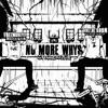 No More Why's - Single (feat. Derez De'Shon) - Single album lyrics, reviews, download