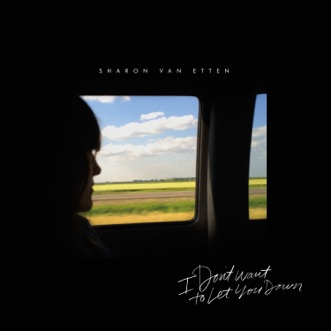 I Don't Want to Let You Down b/w All Over Again - Single by Sharon Van Etten album reviews, ratings, credits
