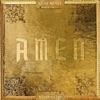 Amen (feat. Kevin Gates) - Single album lyrics, reviews, download