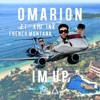 I'm Up (feat. Kid Ink & French Montana) - Single album lyrics, reviews, download