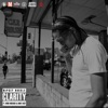Clarity (feat. Dave East & Bino Rideaux) - Single album lyrics, reviews, download