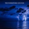 Thunderstorm Sounds album lyrics, reviews, download