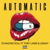 Automatic (feat. Tory Lanez & Legaxy) - Single album lyrics, reviews, download