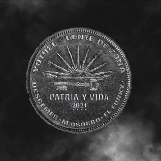Patria y Vida (feat. Maykel Osorbo & El Funky) by Yotuel, Gente de Zona & Descemer Bueno song lyrics, reviews, ratings, credits