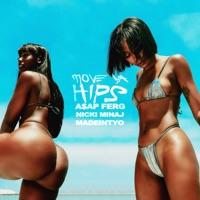 A$AP Ferg - Move Ya Hips (feat. Nicki Minaj & MadeinTYO) Lyrics