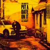 Put a Date on It (feat. Lil Baby) - Single album lyrics, reviews, download
