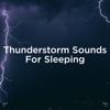 "!!"" Thunderstorm Sounds for Sleeping ""!! album lyrics, reviews, download"