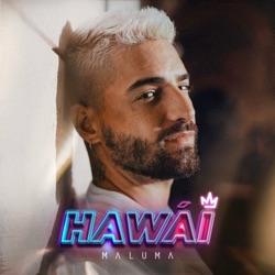 Hawái by Maluma song lyrics, mp3 download