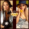 Don't Go - Single album lyrics, reviews, download