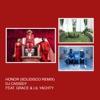 Honor (feat. Grace & Lil Yachty) [Solidisco Remix] - Single album lyrics, reviews, download