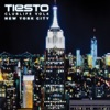 Club Life, Vol. 4 - New York City by Tiësto album lyrics
