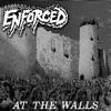 At the Walls by Enforced album lyrics