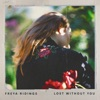 Lost Without You by Freya Ridings song lyrics