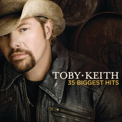35 Biggest Hits by Toby Keith album reviews, download