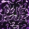 Do he really (feat. Babyface Ray & 2Gs) - Single album lyrics, reviews, download