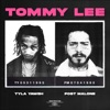 Tommy Lee (feat. Post Malone) - Single album lyrics, reviews, download