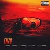 Enzo (feat. Offset, 21 Savage & Gucci Mane) - Single album lyrics, reviews, download