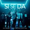 Si Se da Remix (feat. Sech & Zion) - Single album lyrics, reviews, download