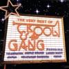 The Very Best of Kool & The Gang by Kool & The Gang album lyrics