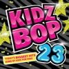 Kidz Bop 23 album lyrics, reviews, download
