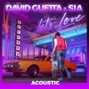 Let's Love (Acoustic) - Single album lyrics, reviews, download