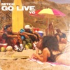 Go Live - Single album lyrics, reviews, download