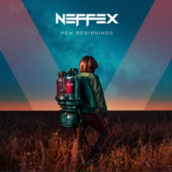 New Beginnings by NEFFEX album comments, play