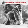 Harder Than Ever album lyrics, reviews, download