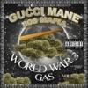 World War 3 (Gas) album lyrics, reviews, download