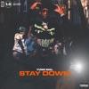 Stay Down - Single album lyrics, reviews, download