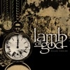 Lamb of God (Deluxe Version) by Lamb of God album lyrics