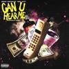 Can u hear me (feat. Brooks, Babyface Ray, Veeze & Nutty) - Single album lyrics, reviews, download