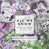 All We Know (Oliver Heldens Remix) [feat. Phoebe Ryan] - Single album lyrics, reviews, download