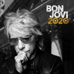 2020 by Bon Jovi album songs, reviews, credits