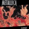 Load by Metallica album lyrics