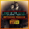 Part of the Game (Extended Version) [feat. NLE Choppa & Rileyy Lanez] - Single album lyrics, reviews, download