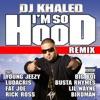 I'm So Hood (feat. Young Jeezy, Ludacris, Busta Rhymes, Big Boi, Lil Wayne, Fat Joe, Birdman & Rick Ross) [Remix] - Single album lyrics, reviews, download