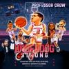 Underdog Strong by Professor Crow album lyrics