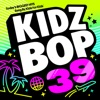 KIDZ BOP 39 album lyrics, reviews, download