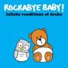 Lullaby Renditions of Drake album lyrics, reviews, download