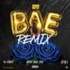 Bae (Remix) [feat. G-Eazy, Rich The Kid & E-40] - Single album lyrics, reviews, download